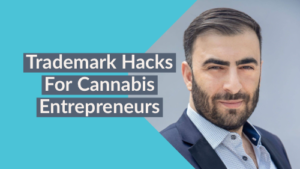 Trademark Hacks For Cannabis Entrepreneurs