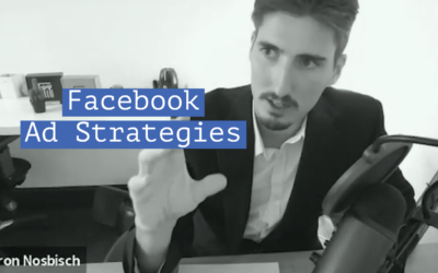 Facebook Ad Strategies – Aaron Nosbisch